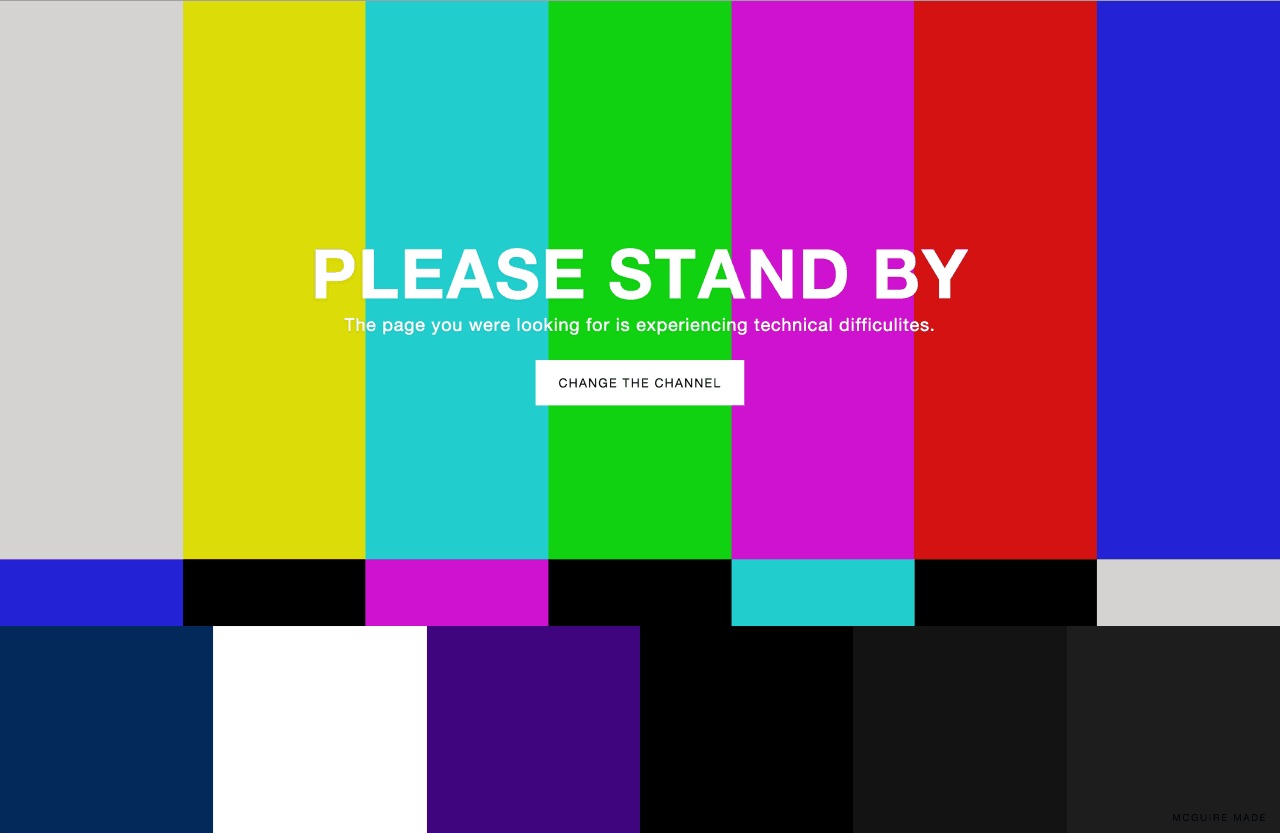 """Please Stand By"" 404 error page made with love by BellsDesign from UIGarage"