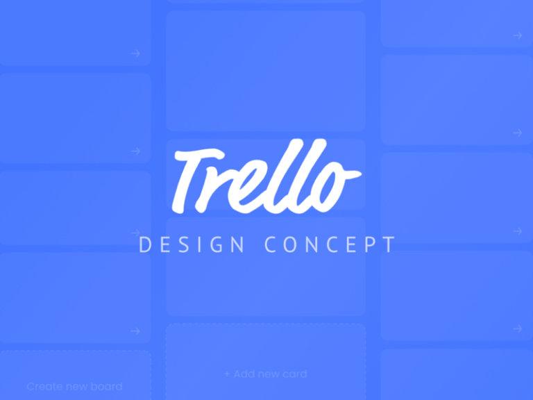 Trello Design Concept from UIGarage